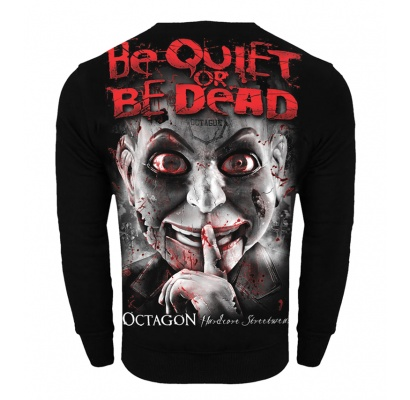 Bluza Octagon Be Quiet Or Be Dead bez kaptura
